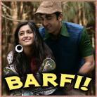 Aashiyan - Barfi - Shreya Ghoshal, Nikhil Paul George - 2012