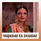 Pyar Zindagi Hai - Muqaddar Ka Sikandar - Lata Mangeshkar-Asha Bhosle-Mahendra Kapoor - 1978
