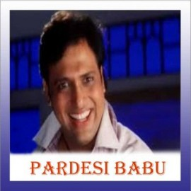 Only In India - Pardesi Babu - Abhijeet - 1998