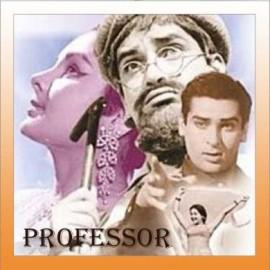 Khuli Palak Mein Jhoota Gussa - Professor - Mohd. Rafi - 1962