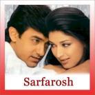 Hosh Walon Ko Khabar Kya - Sarfarosh - Jagjit Singh - 1999