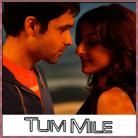 Tu Hi Haqeeqat - Tum Mile - Javed Ali, Irfan Ashraf, Shadab - 2009