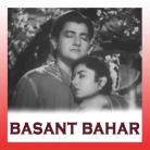 Nain Mile Chain Kahan - Basant Bahar - Lata Mangeshkar-Manna Dey - 1956