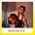 Laakhon Hain Yahan - Kismat - Mahendra Kapoor - 1968