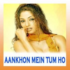 Meri Aankhon Mein - Ankhon Mein Tum Ho - Anuradha Paudwal - 1997