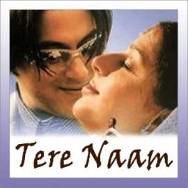 Odhni Odh Ke Naachu - Tere Naam - Alka Yagnik, Udit Narayan - 2003